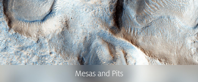 Mesas and Pits