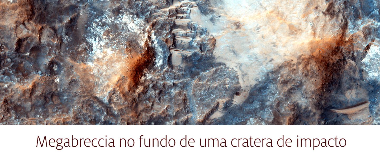 Megabreccia no fundo de uma cratera de impacto