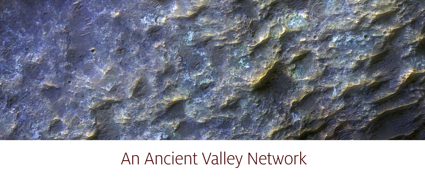 An Ancient Valley Network