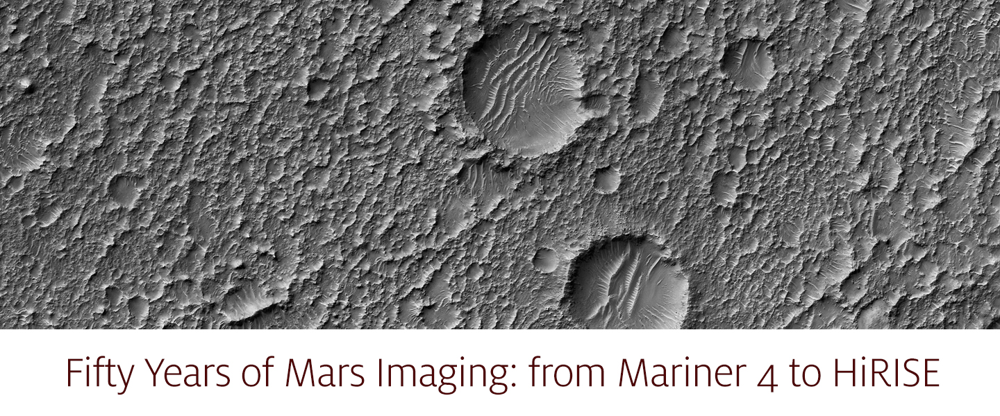 Fifty Years of Mars Imaging: from Mariner 4 to HiRISE