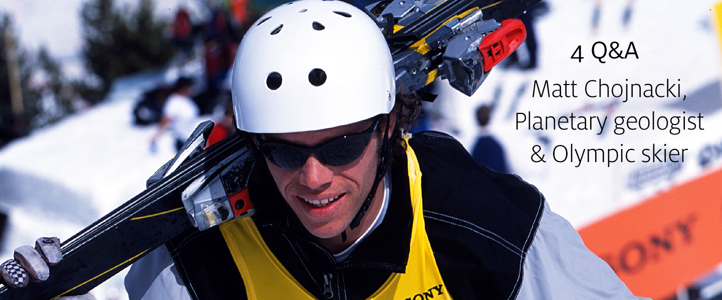 Interview with planetary geologist and 1988 Olympic Team skier Matt Chojnacki