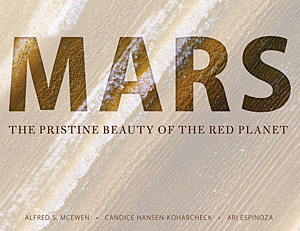 Il nostro libro: Mars: The Pristine Beauty of the Red Planet