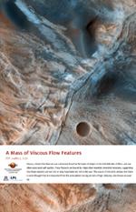 A Mass of Viscous Flow Features