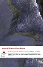 Seasonal Flows on Warm Slopes