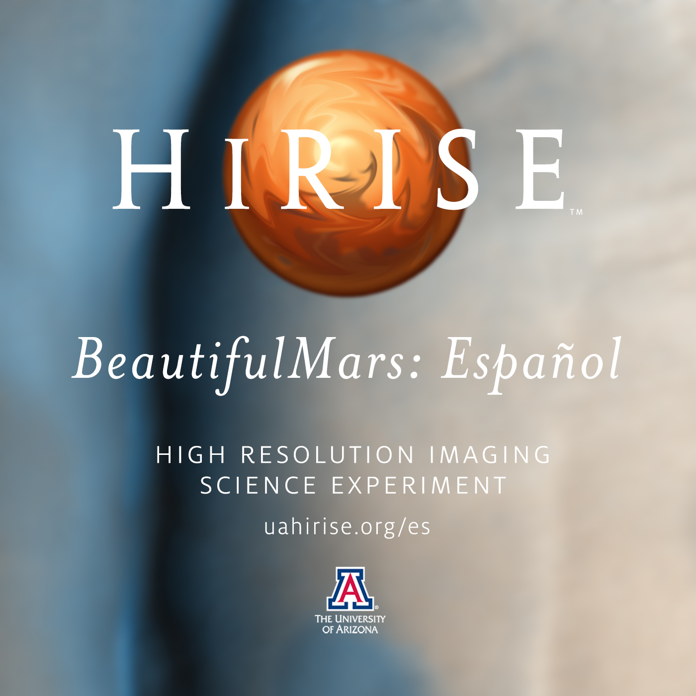HiRISE: The BeautifulMars Podcast en español (Video)